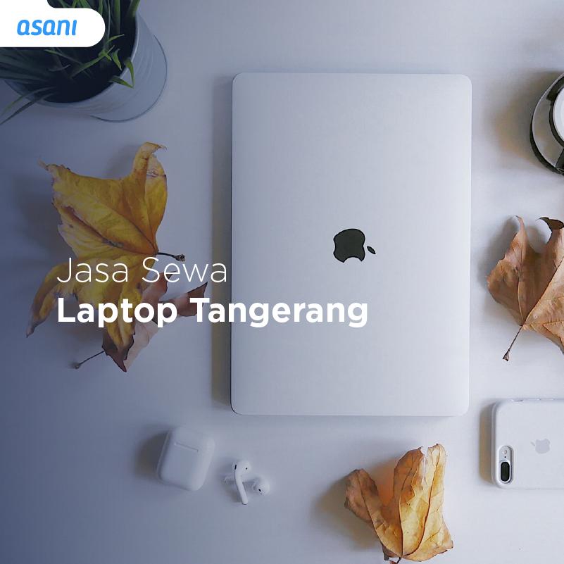 Jasa Sewa Laptop Tangerang